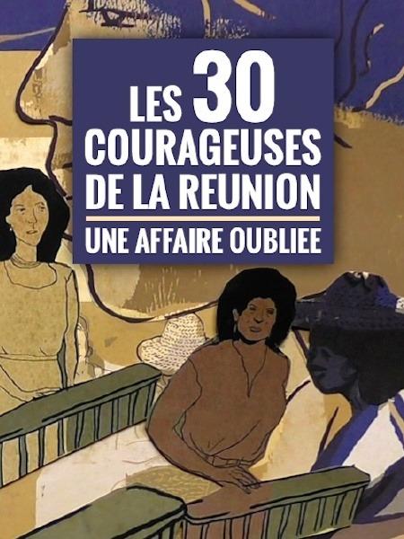 Les 30 courageuses de la Réunion